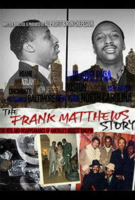 The Frank Matthews Story: Rise and Disappearance of America's Biggest Kingpin