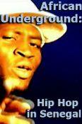 African Underground: Hip Hop in Senegal