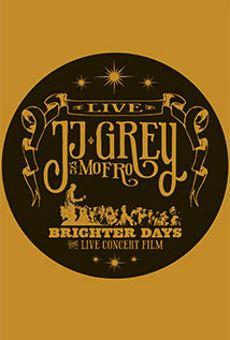 JJ Grey & Mofro: Brighter Days