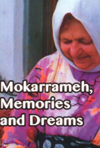 Mokarrameh, Memories and Dreams