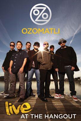 Ozomatli: Live at the Hangout