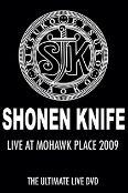 Shonen Knife: Live at Mohawk Place 2009