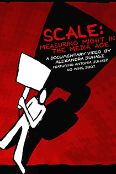 Scale: Measuring Might in the Media Age