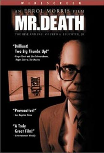Mr. Death: The Rise and Fall of Fred A. Leuchter, Jr.