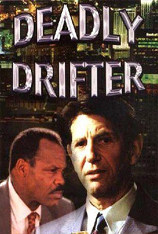 Deadly Drifter