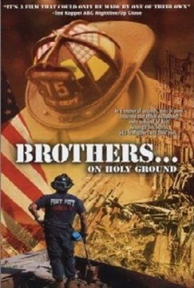 Brothers... On Holy Ground