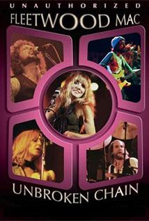 Fleetwood Mac: Unbroken Chain - Unauthorized