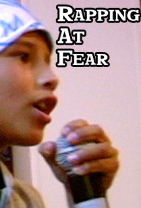 Rapping at Fear