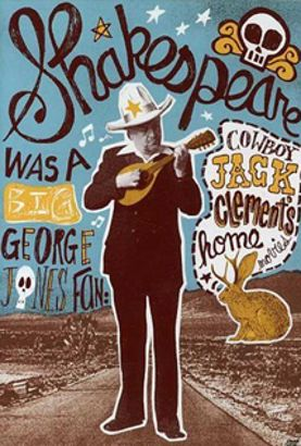 Shakespeare Was a Big George Jones Fan: Cowboy Jack Clement's Home Movies