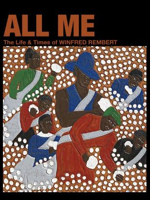 All Me: The Life and Times of Winfred Rembert