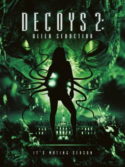 Decoys II: Alien Seduction
