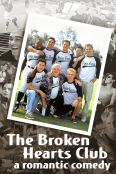The Broken Hearts Club: A Romantic Comedy