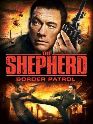 The Shepherd: Border Patrol