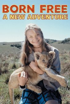 Born Free: A New Adventure