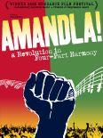 Amandla! A Revolution In Four-Part Harmony