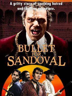A Bullet for Sandoval