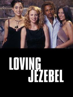 Loving Jezebel