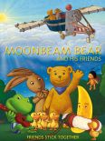 Moonbeam Bear and His Friends