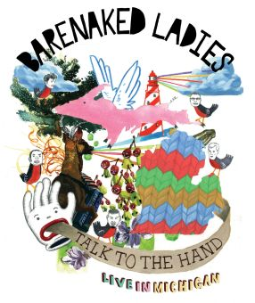 Barenaked Ladies: Talk to the Hand