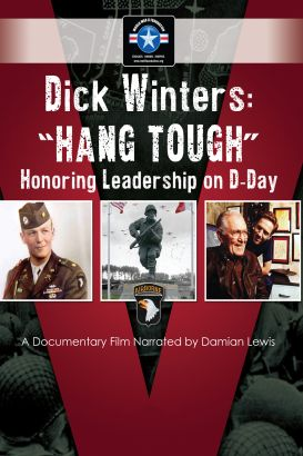 Dick Winters: Hang Tough