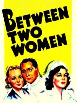 Between Two Women