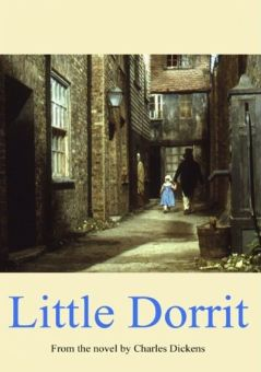 Little Dorrit - Part Two: Little Dorrit's Story