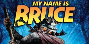 My Name Is Bruce