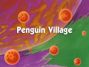 Dragon Ball : Penguin Village