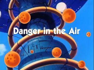 Dragon Ball : Danger in the Air