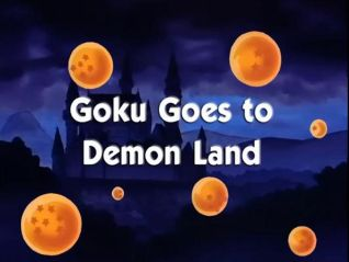 DragonBall: Goku Goes to Demon Land
