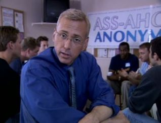 The Man Show: Assoholics Anonymous