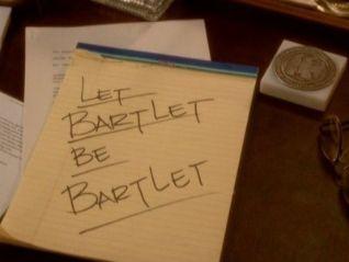 The West Wing: Let Bartlet Be Bartlet