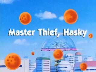 DragonBall: Master Thief, Hasky