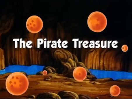 Dragon Ball : The Pirate Treasure