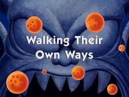 Dragon Ball : Walking Their Own Ways