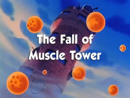 Dragon Ball : The Fall of Muscle Tower
