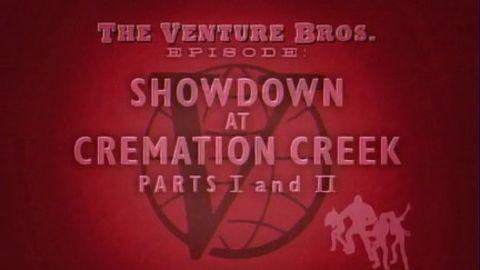 The Venture Bros. : Showdown at Cremation Creek - Part 2
