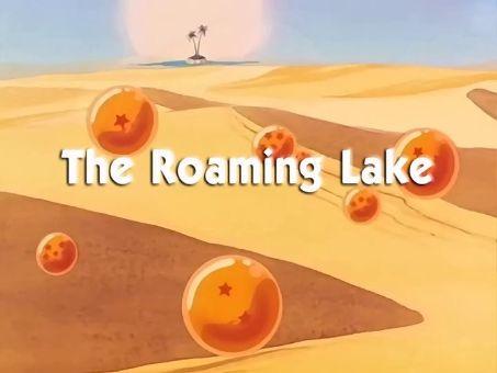 Dragon Ball : The Roaming Lake