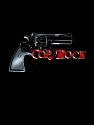 Cop Rock: Cop-a-Feeliac