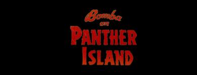 Bomba on Panther Island