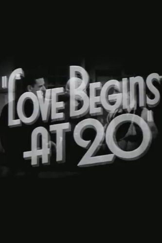 Love Begins at Twenty