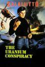 The Uranium Conspiracy