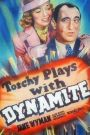 Torchy Plays With Dynamite