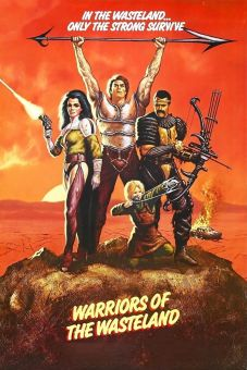 The New Barbarians: Warriors of the Wasteland