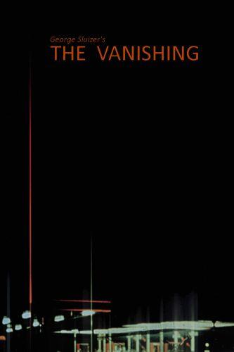The Vanishing (1988) - George Sluizer | Cast and Crew | AllMovie