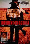 Incident at Oglala: The Leonard Peltier Story