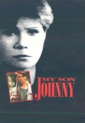 My Son, Johnny