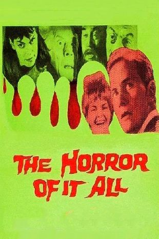 The Horror of It All