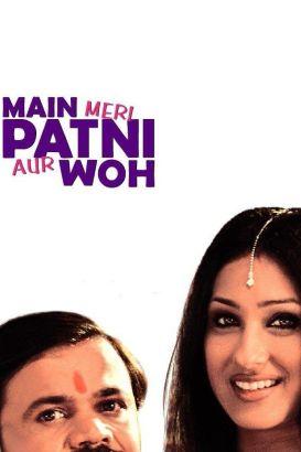 Main Meri Patni Aur Woh