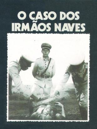 O Caso Dos Irmaos Naves
